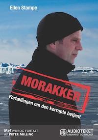 Morakker - Fortællingen om den korrupte betjent