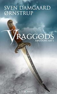 Vraggods - Abaddons Arv 1