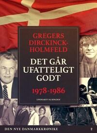 Den nye Danmarkskrønike: Det går ufatteligt godt