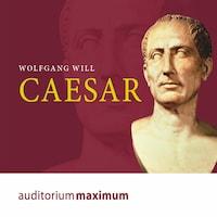 Caesar (Ungekürzt)