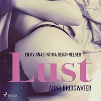 Lust - en kvinnas intima bekännelser 1