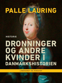 Dronninger og andre kvinder i Danmarkshistorien