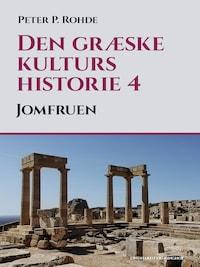 Den græske kulturs historie 4: Jomfruen