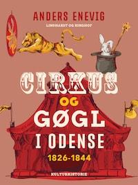 Cirkus og gøgl i Odense 1826-1844