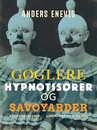 Gøglere, hypnotisører og savoyarder