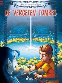 Het lot van de elfjes 3 - De vergeten tombes