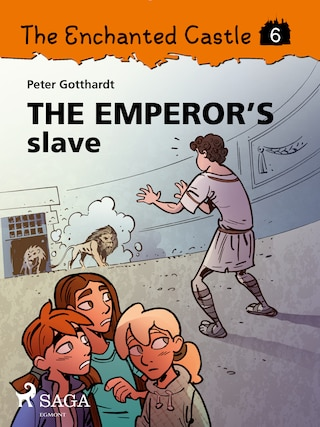 The Enchanted Castle 6 - The Emperor s Slave