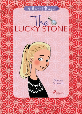 A Hint of Magic 1: The Lucky Stone