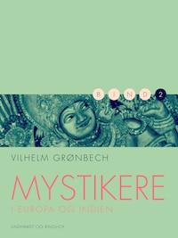 Mystikere i Europa og Indien 2