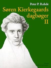 Søren Kierkegaards dagbøger II