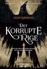 Six of Crows 2 - Det korrupte rige