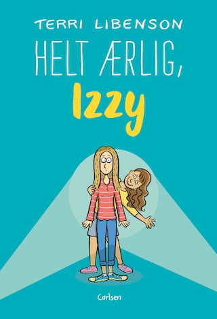 Helt ærlig, Izzy