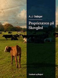 Proprietæren på Skovgård