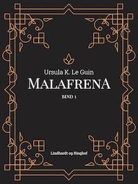 Malafrena bind 1