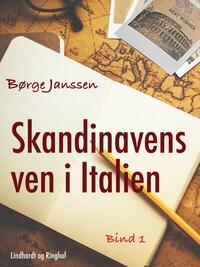 Skandinavens ven i Italien bind 1