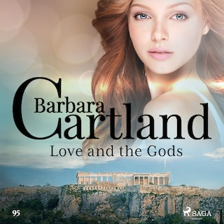 Love and the Gods (Barbara Cartland's Pink Collection 95)