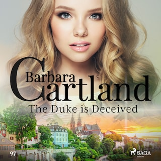 The Duke is Deceived (Barbara Cartland's Pink Collection 97)