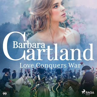 Love Conquers War (Barbara Cartland's Pink Collection 99)