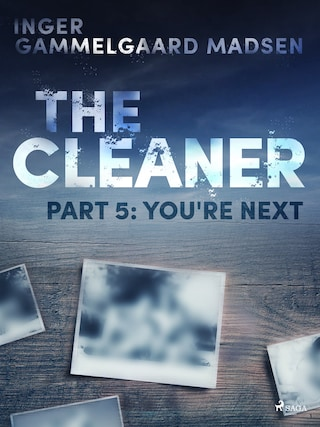 The Cleaner 5: You re Next
