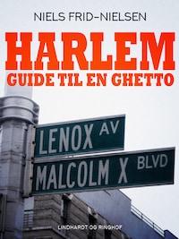 Harlem – guide til en ghetto