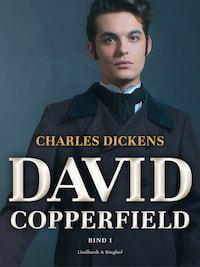 David Copperfield. Bind 3