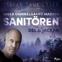 Sanitören 3: Jackan