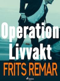 Operation Livvakt