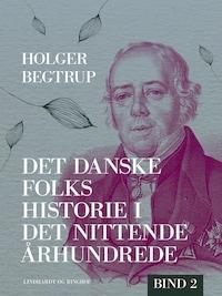 Det danske folks historie i det nittende århundrede. Bind 2