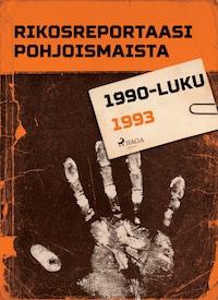 Rikosreportaasi Pohjoismaista 1993