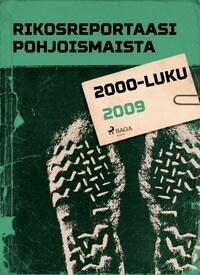 Rikosreportaasi Pohjoismaista 2009