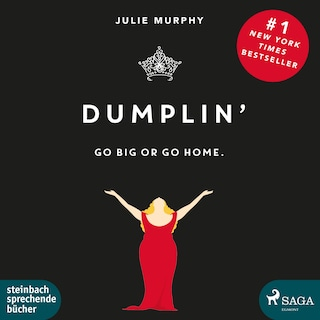 Dumplin' - Go Big or Go Home. (Ungekürzt)