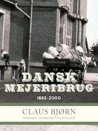 Dansk Mejeribrug 1882-2000