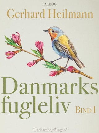 Danmarks fugleliv. Bind 1