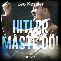 Hitler måste dö!