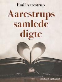 Aarestrups samlede digte