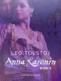 Anna Karenin. Bind 3