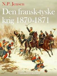 Den fransk-tyske krig 1870-1871