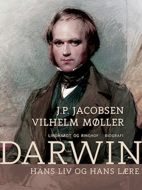 Darwin. Hans liv og hans lære