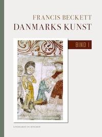 Danmarks kunst. Bind 1