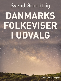 Danmarks folkeviser i udvalg