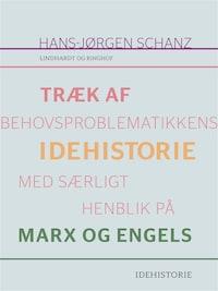Træk af behovsproblematikkens idehistorie med særligt henblik på Marx og Engels