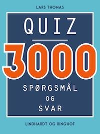 Quiz - 3000 spørgsmål og svar