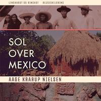 Sol over Mexico