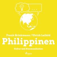 Philippinen - Kultur und Kommunikation (Ungekürzt)