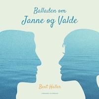 Balladen om Janne og Valde