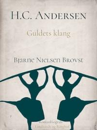H.C. Andersen. Guldets klang