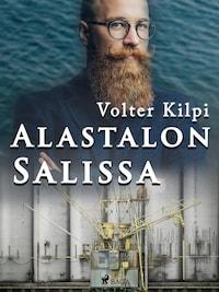 Alastalon Salissa - Volter Kilpi - E-kirja - BookBeat