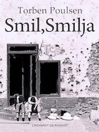 Smil, Smilja