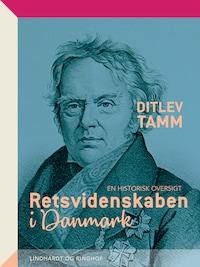 Retsvidenskaben i Danmark. En historisk oversigt