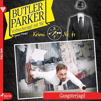Butler Parker, 11: Gangsterjagd (Ungekürzt)